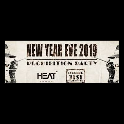 HEAT CLUB NEW YEAR EVE 2019 : PROHIBITION PARTY